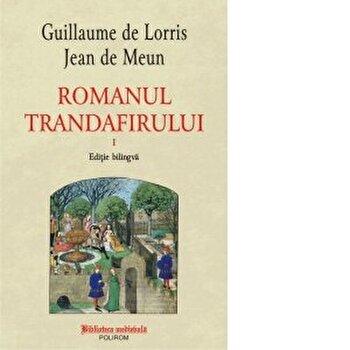 Romanul trandafirului. Vol. I, II-Guillaume De Lorris, Jean De Meun imagine