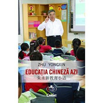Educatia chineza azi/Zhu Yongxin
