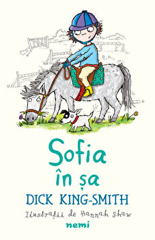 Sofia in sa/Dick King Smith poza cate