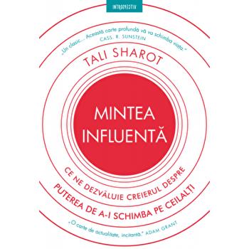 Mintea influenta/Tali Sharot imagine