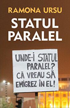 Statul paralel-Ramona Ursu imagine