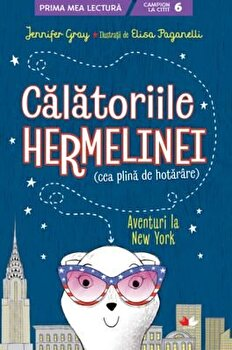Calatoriile Hermelinei. Aventuri la New York/Jennifer Gray