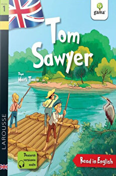Tom Sawyer. Read in English. Dificultate 1/Anna Culleton, Mark Twain