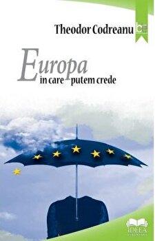 Europa in care putem crede/Theodor Codreanu imagine elefant.ro 2021-2022