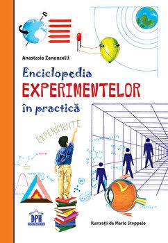 Enciclopedia experimentelor in practica/Anastasia Zanoncelli