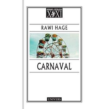 Carnaval/Rawi Hage