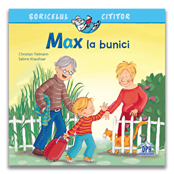 Max la bunici/Christian Tielmann, Sabine Kraushaar