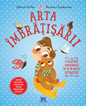 Arta imbratisarii/Alberto Pellai, Barbara Tamborini