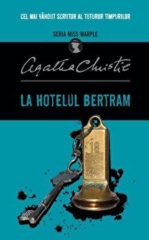 La Hotelul Bertram. Seria Miss Marple/Agatha Christie imagine
