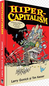Hiper-capitalism/Larry Gonick, Tim Kasser imagine