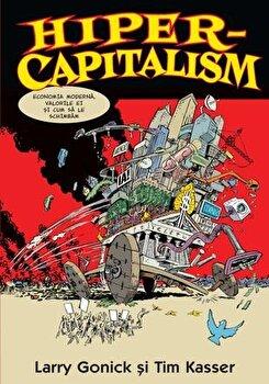 Hiper-capitalism/Larry Gonick, Tim Kasser imagine elefant.ro 2021-2022