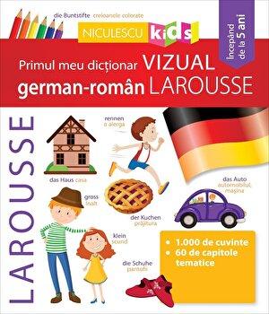 Primul meu dictionar vizual german-roman Larousse/***