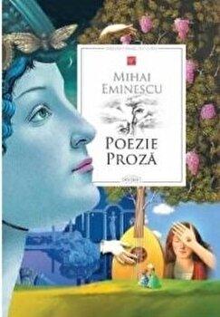 Poezie, Proza/Mihai Eminescu