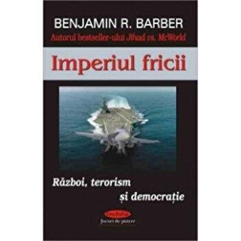 Imperiul fricii/Benjamin R. Barber imagine elefant 2021