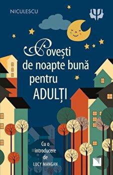 Povesti de noapte buna pentru adulti/Lucy Mangan imagine