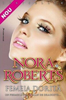 Femeia dorita/Nora Roberts