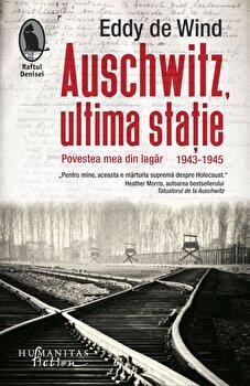 Auschwitz, ultima statie/Eddy De Wind imagine elefant.ro