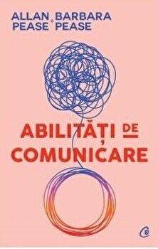 Abilitati de comunicare/Allan, Barbara Pease imagine elefant.ro 2021-2022