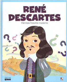 Micii eroi. Rene Descartes/***