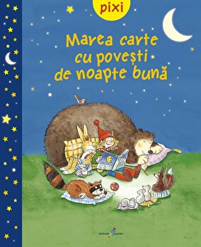 Imagine Pixi - Marea Carte Cu Povesti De Noapte Buna - ***
