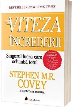 Viteza increderii. Singurul lucru care schimba totul - editia a doua - Carte/Stephen M.R. Covey imagine elefant.ro