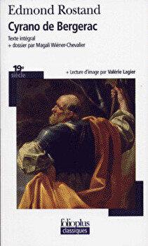 Cyrano de Bergerac (Folio Plus Classique)/Rostand E Dmond imagine elefant.ro 2021-2022