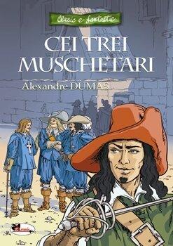 Cei trei muschetari/Alexandre Dumas