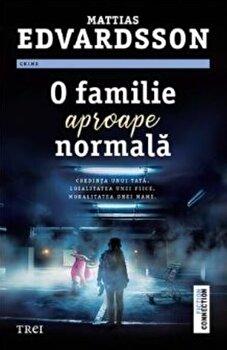O familie aproape normala/Mattias Edvardsson imagine