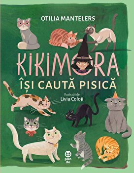 Kikimora isi cauta pisica/Otilia Mantelers