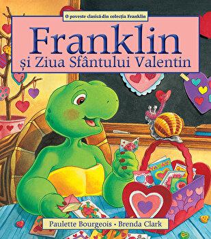 Franklin si Ziua Sfantului Valentin/Paulette Bourgeois poza cate