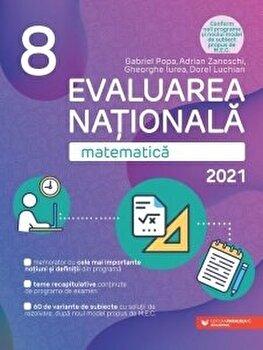 Evaluare nationala 2021. Cls. VIII. Matematica/Gabriel Popa, Adrian Zanoschi