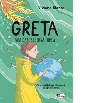Greta - fata care schimba lumea /Viviana Mazza imagine