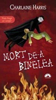 Trueblood vol. 5 - Mort de-a binelea/Charlaine Harris