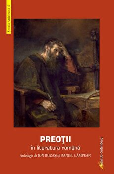 Preotii in literatura romana/Ion Buzasi, Daniel Campean imagine elefant.ro 2021-2022
