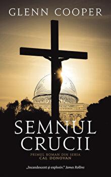 Semnul crucii/Glenn Cooper imagine