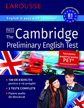 Cambridge Preliminary English Test-LAROUSSE/*** imagine elefant.ro 2021-2022
