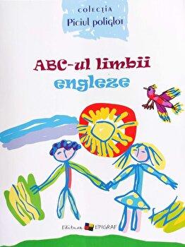 ABC-ul limbii engleze/Ala Bujor, Eugenia Papuc imagine elefant.ro