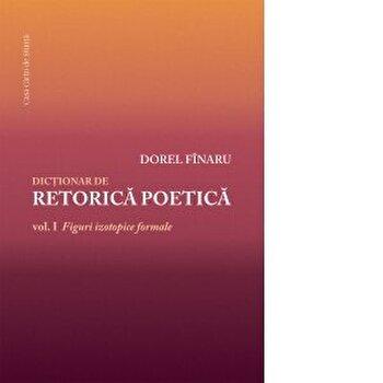 Dictionar de retorica poetica/Dorel Finaru