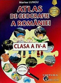 Atlas de geografie a romaniei clasa a IV-a/Lungu Marius