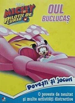 Disney. Mickey si pilotii de curse. Oul buclucas/***