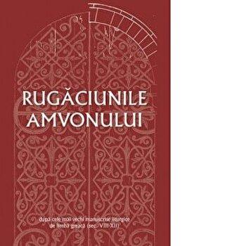 Rugaciunile amvonului - dupa cele mai vechi manuscrise liturgice de limba greaca/dr. Gabriel Mandrila imagine elefant.ro 2021-2022
