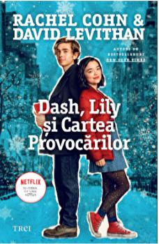 Dash, Lily si cartea provocarilor/Rachel Cohn, David Levithan imagine