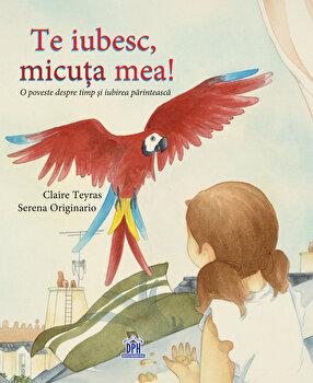 Te Iubesc, micuta mea!/Claire Teyras, Serena Originario