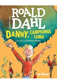 Danny, campionul lumii/Roald Dahl imagine elefant.ro 2021-2022