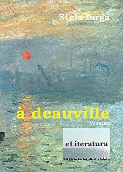 A Deauville/Stela Iorga poza cate