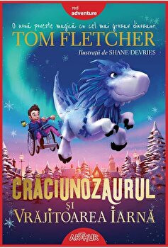 Craciunozaurul si Vrajitoarea Iarna/Tom Fletcher