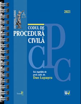 Codul de procedura civila. Editie spiralata. 2021/Dan Lupascu poza cate