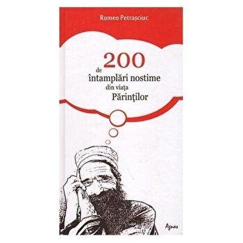 200 de intamplari nostime din viata Parintilor/Romeo Petrasciuc imagine elefant.ro