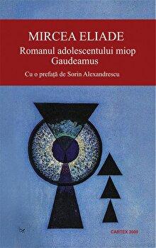 Coperta Carte Romanul adolescentului miop