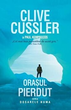 Orasul pierdut/Clive Cussler, Paul Kemprecos imagine elefant.ro 2021-2022